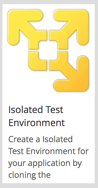 Automate the creation of an Isolated Test Environment in