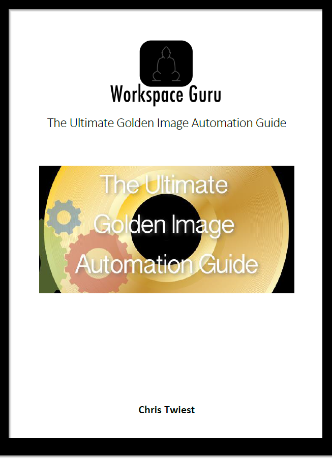 Download The Ultimate Golden Image Automation Guide! - Workspace Guru