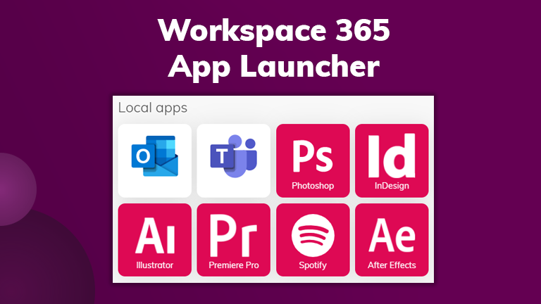 Workspace 365 App Launcher